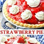 Long collage image of Strawberry Pie Recipe
