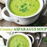 Long collage image of Creamy Asparagus Soup