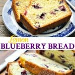 Long collage image of Lemon Blueberry Bread
