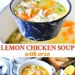 Long collage image of Lemon Chicken Soup with Orzo