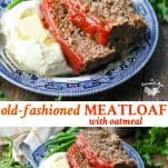Long collage image of Meatloaf Recipe with Oatmeal