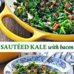Long collage image of sauteed kale with bacon