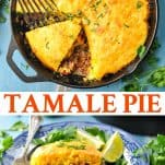 Long collage image of Tamale Pie