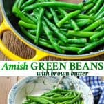 Long collage image of Amish Green Beans with Brown Butter