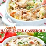 Long collage image of Amish Hamburger Casserole