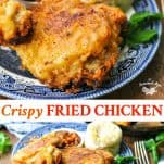 Long collage image of Crispy Fried Chicken Recipe