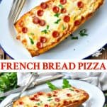 Long collage image of French Bread Pizza