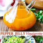 Long collage image of Pepper Jelly Vinaigrette