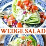Long collage image of Wedge Salad Recipe