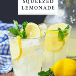 Two glasses of fresh squeezed lemonade with a text title on top
