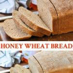 Long collage image of Honey Wheat Bread