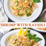 Long collage image of Shrimp with Ravioli