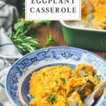 Bowl of southern eggplant casserole with text title on top