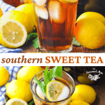 Long collage image of Southern Sweet Tea Recipe