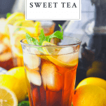 Image of a glass of sweet iced tea with text title at the top