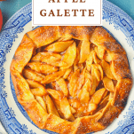 Overhead image of easy apple galette with text title at the top