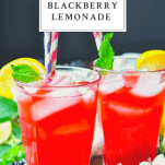 Front shot of two glasses of blackberry lemonade with a text title at the top