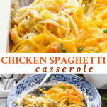 Long collage image of chicken spaghetti casserole