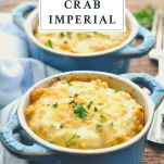 Front shot of two dishes of Crab Imperial with a text title box at top of image