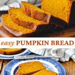 Long collage image of the Best Pumpkin Bread Recipe