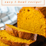Text title box over a close up image of a loaf of pumpkin bread