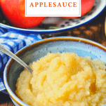 Front shot of a bowl of homemade applesauce with text title box at the top