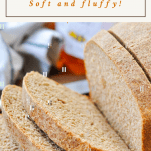 Close up shot of honey wheat bread with text title at top