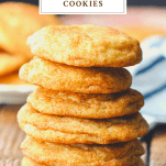 Front shot of a stack of snickerdoodles with a text title box at the top