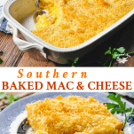 Long collage of Southern Baked Macaroni and Cheese Recipe