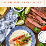 Overhead shot of steak fajitas recipe with text title at top
