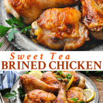 Long collage image of sweet tea brined chicken