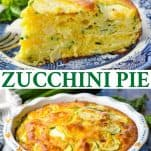 Long collage image of Zucchini Pie