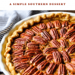 Close up shot of easy pecan pie recipe with text title box at the top