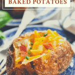 Front shot of baked potato on a plate with a text title at the box