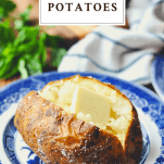 Baked potatoes on a plate with a text title box