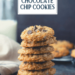 Stack of old fashioned oatmeal chocolate chip cookies with text title overlay