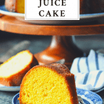 Slice of Amish Orange Juice Cake on a plate with a text title box at the top of the image