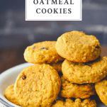 Pumpkin oatmeal cookies on a plate with text title box at the top