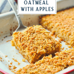Slice of baked apple oatmeal on a serving spatula with text title box