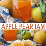 Long collage image of Spiced Apple Pear Jam
