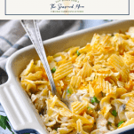 Side shot of easy tuna noodle casserole with a text title box at the top