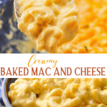 Long collage image of Creamy Baked Mac and Cheese