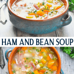Long collage image of Ham and Bean Soup