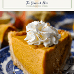 Close up image of a slice of pumpkin chiffon pie with text title box at top