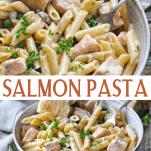 Long collage image of Salmon Pasta in Garlic Cream Sauce