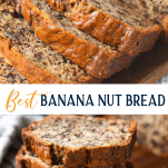 Long collage image of the Best Ever Banana Nut Bread recipe