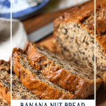Loaf of moist banana nut bread sliced with text title overlay