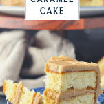 Bite of caramel cake on a fork with a text title box at the top of the image