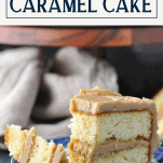 Front shot of a bite of caramel cake on a fork with a text title box at the top