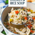 Ladle of homemade chicken rice soup with text title at the top